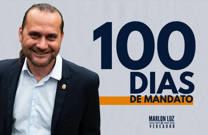 Mandato do Vereador Marlon Luz completa 100 dias!