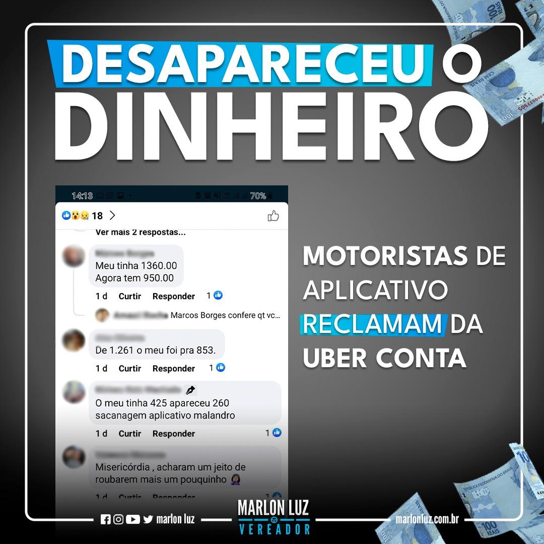 Motoristas de aplicativos reclamam da UBER CONTA